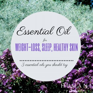 Essential Oil for Appetite Control, Healthy Skin, and a Good Night Sleep